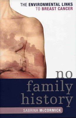 No Family History: The Environmental Links to Breast Cancer
