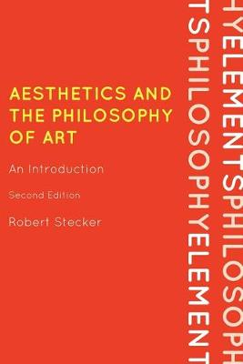 Aesthetics and the Philosophy of Art: An Introduction
