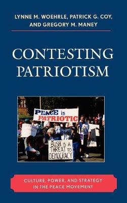 Contesting Patriotism: Culture, Power, and Strategy in the Peace Movement