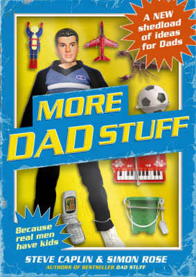More Dad Stuff: Shedloads More Ideas for Dads