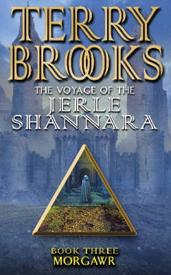 Morgawr: The Voyage Of The Jerle Shannara 3