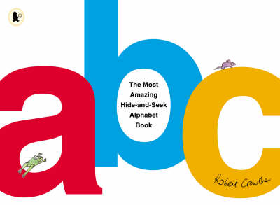 Most Amazing Hide-And-Seek Alphabet Book
