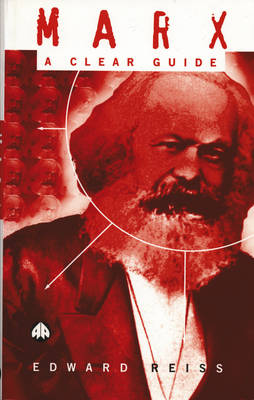 Marx: A Clear Guide