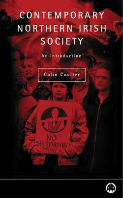 Contemporary Northern Irish Society: An Introduction