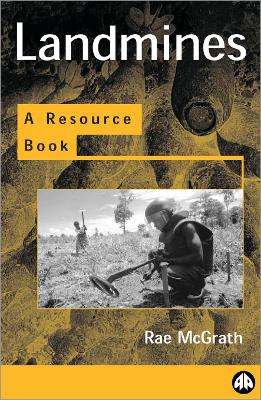 Landmines and Unexploded Ordnance: A Resource Book