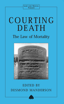 Courting Death: The Law of Mortality