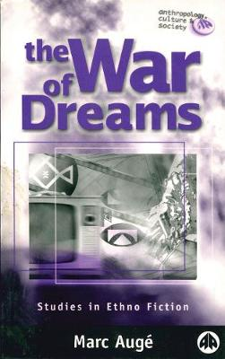 The War of Dreams: Studies in Ethno Fiction