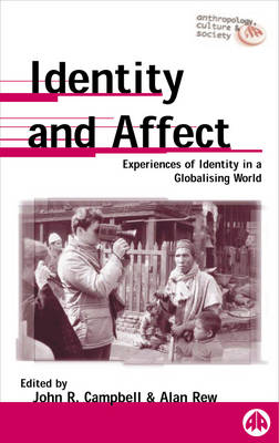 Identity and Affect: Experiences of Identity in a Globalising World