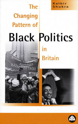 The Changing Pattern of Black Politics in Britain