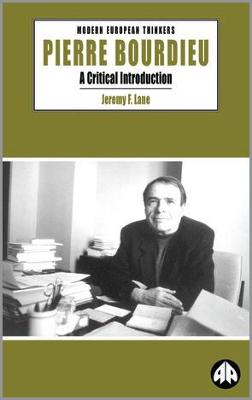 Pierre Bourdieu: A Critical Introduction