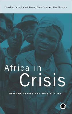 Africa in Crisis: New Challenges and Possibilities