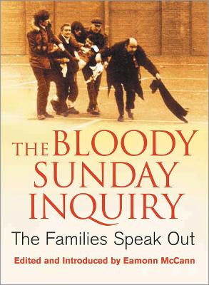 The Bloody Sunday Inquiry: The Families Speak Out
