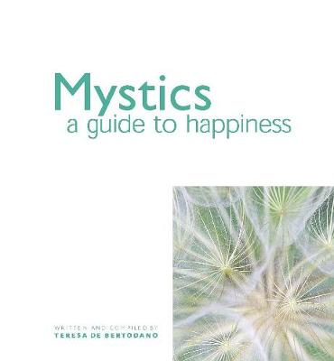 Mystics: A Guide to Happiness