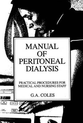 Manual of Peritoneal Dialysis: Practical Procedures for Medical and Nursing Staff