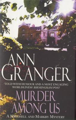 Murder Among Us (Mitchell & Markby 4): A cosy English country crime novel of deadly disputes