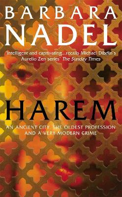 Harem (Inspector Ikmen Mystery 5): A powerful crime thriller set in the ancient city of Istanbul