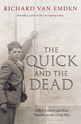The Quick and the Dead: Fallen Soldiers and Their Families in the Great War