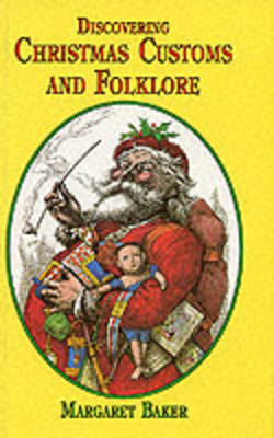Discovering Christmas Customs and Folklore: A Guide to Seasonal Rites Throughout the World
