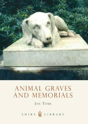 Animal Graves and Memorials