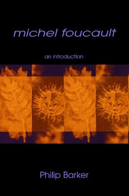 Michel Foucault: An Introduction