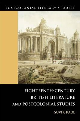 Eighteenth-century British Literature and Postcolonial Studies