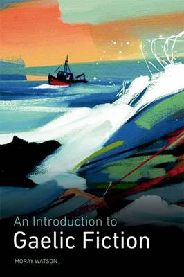 An Introduction to Gaelic Fiction