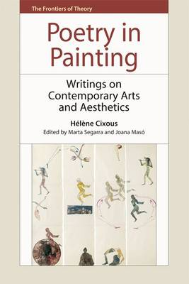 Poetry in Painting: Writings on Contemporary Arts and Aesthetics