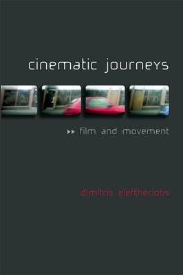 Cinematic Journeys: Film and Movement