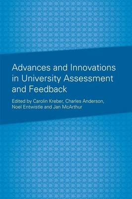 Advances and Innovations in University Assessment and Feedback: A Festschrift in Honour of Professor Dai Hounsell