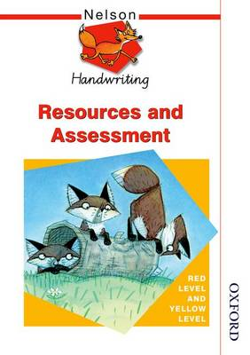 Nelson Handwriting Resources and Assessment Red Level and Yellow Level