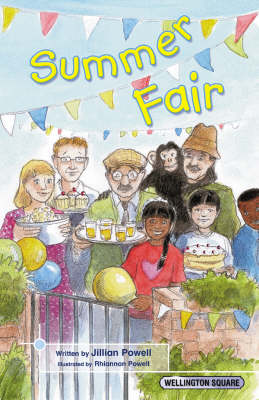 Wellington Square Think About it Summer Fair: Citizenship: Level 3: Fiction A