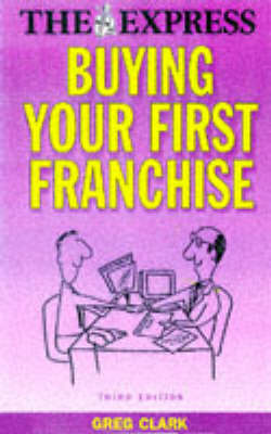Buying Your First Franchise