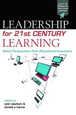 Leadership for 21st Century Learning: Global Perspectives from International Experts