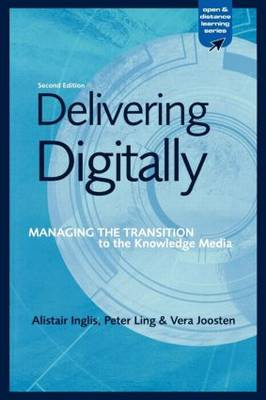 Delivering Digitally: Managing the Transition to the New Knowledge Media