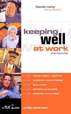 Keeping Well at Work: A TUC Guide