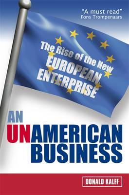 An UnAmerican Business: The Rise of the New European Enterprise