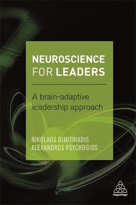 Neuroscience for Leaders: A Brain Adaptive Leadership Approach