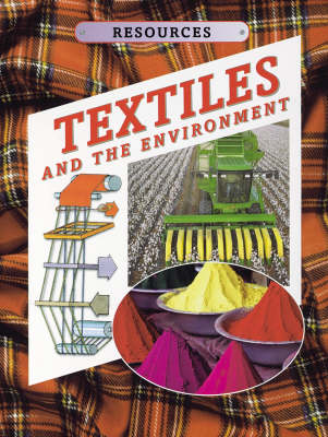 Textiles and The Environment
