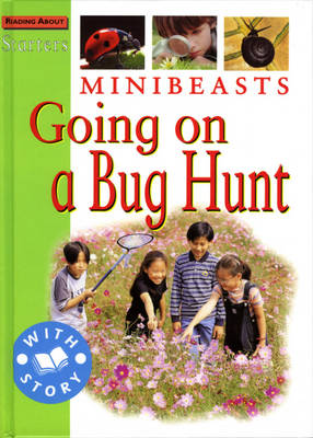 Minibeasts: Going on a Bug Hunt