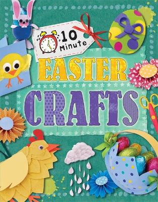 10 Minute Crafts: Easter
