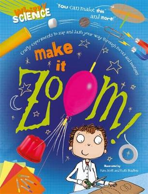 Whizzy Science: Make it Zoom!