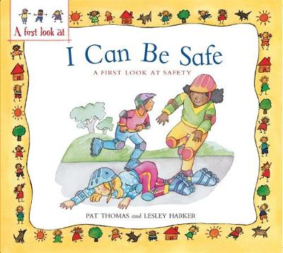 A First Look At: Safety: I Can Be Safe