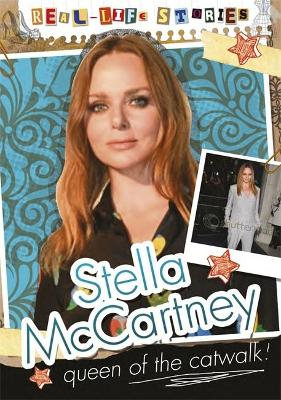 Real-life Stories: Stella McCartney