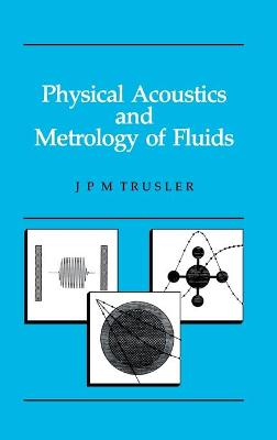 Physical Acoustics and Metrology of Fluids