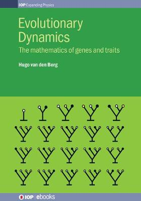 Evolutionary Dynamics: The mathematics of genes and traits