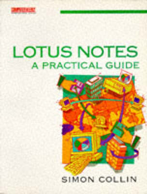 Lotus Notes: A Practical Guide