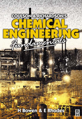 Chemical Engineering Fundamentals: An Introductory Text for the Series Coulson and Richardson Chemical Engineering