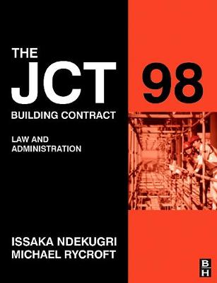 JCT 98 Building Contract: Law and Administration, 2e