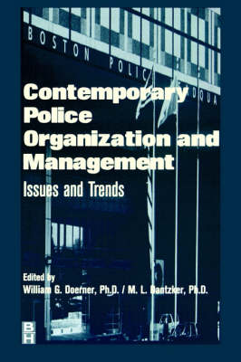 Contemporary Police Organization and Management: Issues and Trends