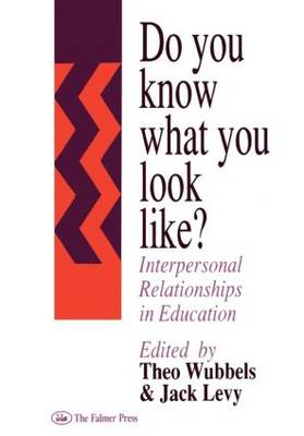 Do You Know How You Look Like?: Interpersonal Relationships in Education